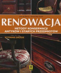 Renowacja - Metody konserwacji antyków i starych przedmiotów