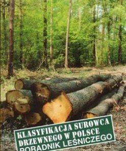 Klasyfikacja surowca drzewnego w Polsce