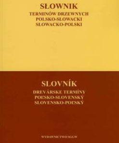Słownik terminów drzewnych polsko-słowacki słowacko-polski