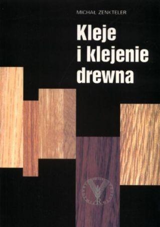 Kleje i klejenie drewna