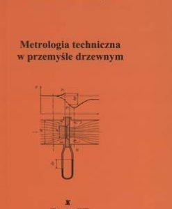 Metrologia techniczna w przemyśle drzewnym
