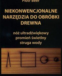 Niekonwencjonalne narzędzia do obróbki drewna
