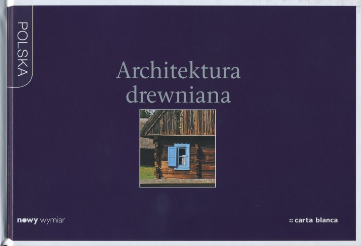 Architektura drewniana - Polska