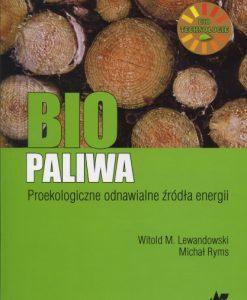 Biopaliwa - proekologiczne odnawialne źródła energii