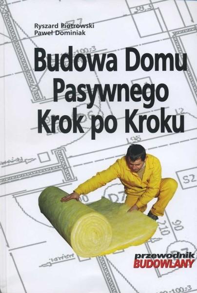 Budowa domu pasywnego - krok po kroku