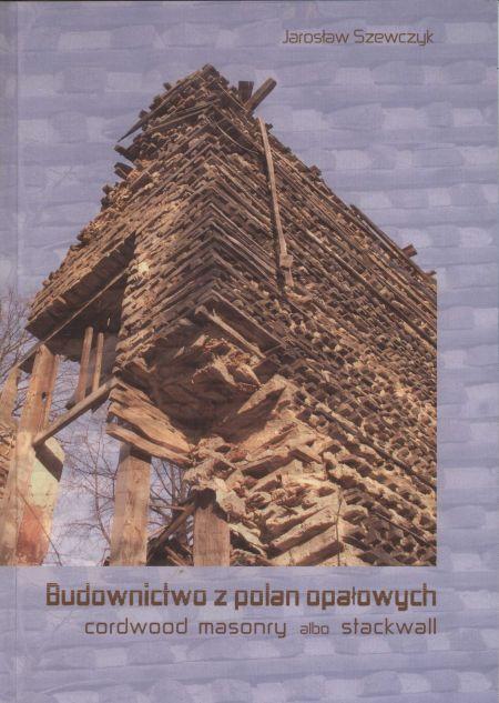 Budownictwo z polan opałowych (cardwood masonry albo stackwall)
