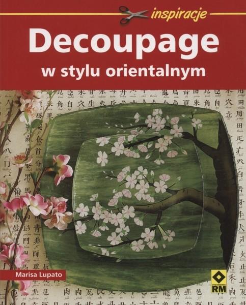 Decoupage w stylu orientalnym