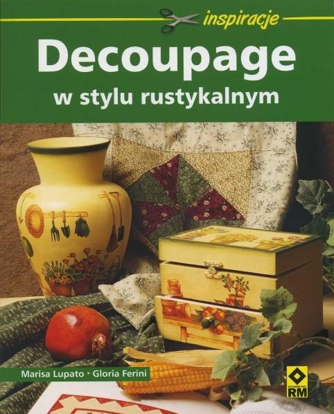 Decoupage w stylu rustykalnym