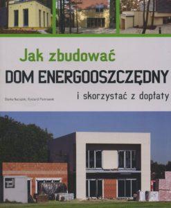 Jak zbudować dom energooszczędny i skorzystać z dopłaty