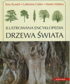 Drzewa świata - Ilustrowana encyklopedia