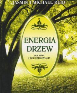 Energia drzew - Ich aura i moc uzdrawiania