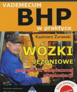 Wózki jezdniowe, podręcznik bezpiecznej eksploatacji - Vademecum BHP w praktyce