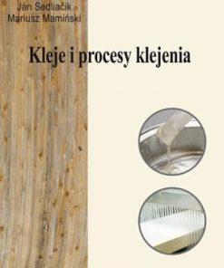 Kleje i procesy klejenia