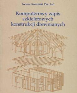 Komputerowy zapis szkieletowych konstrukcji drewnianych