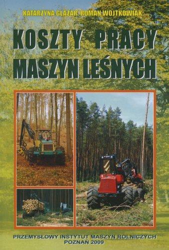 Koszty pracy maszyn leśnych
