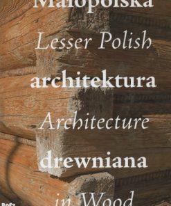 Małopolska architektura drewniana