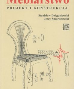 Meblarstwo - Projekt i konstrukcja