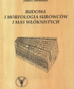 Budowa i morfologia surowców i mas włóknistych