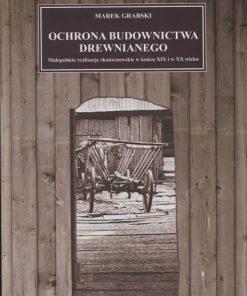 Ochrona budownictwa drewnianego