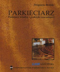 Parkieciarz - Podstawy wiedzy i praktyki zawodowej