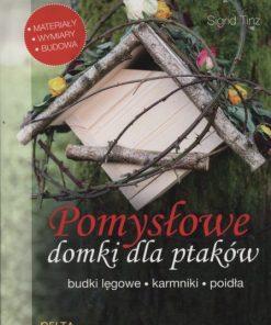 Pomysłowe domki dla ptaków