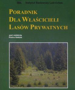 Poradnik dla właścicieli lasów prywatnych