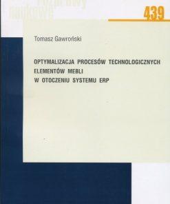Optymalizacja procesów technologicznych elementów mebli w otoczeniu systemu ERP