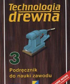Technologia drewna III