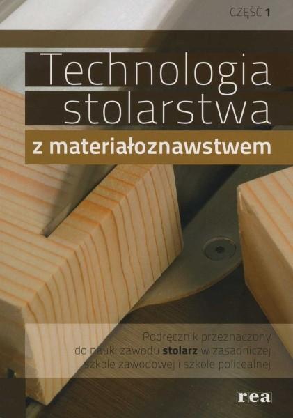 Technologia stolarstwa z materiałoznawstwem cz.I