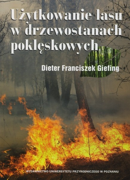Użytkowanie w drzewostanach poklęskowych