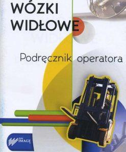 Wózki widłowe - podręcznik operatora