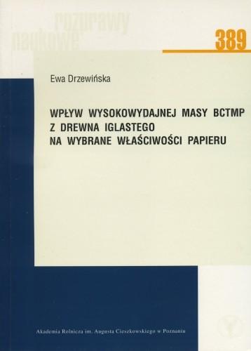 Wpływ wysokowydajnej masy BCTMP z drewna iglastego na wybrane właściwości papieru