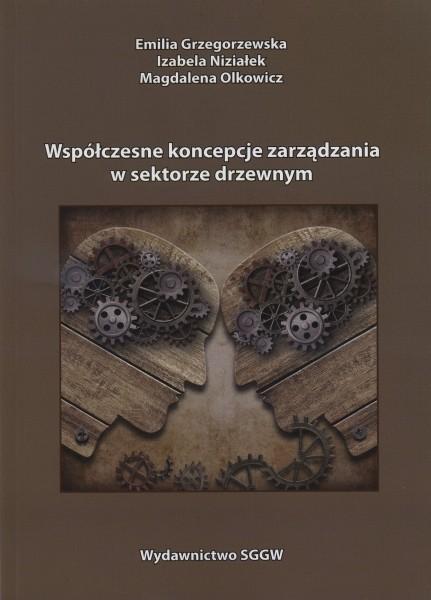 Współczesne koncepcje zarządzania w sektorze drzewnym