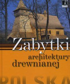 Zabytki architektury drewnianej - Polska