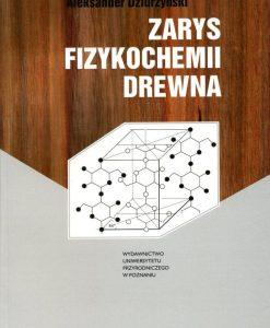 Zarys fizykochemii drewna