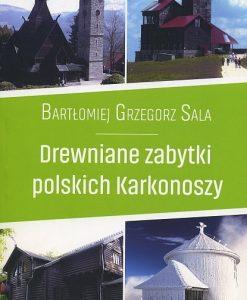 Drewniane zabytki polskich Karkonoszy