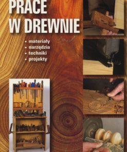 Prace w drewnie