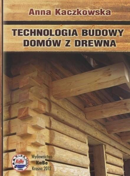 Technologia budowy domów z drewna