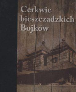 cerkwie-bieszczadzkich-bojkow