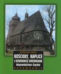 kościoły-kaplice-i-dzwonnice-drewniane-województwo-sląskie
