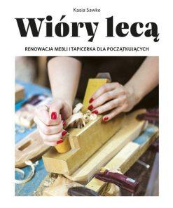 wiory-leca-renowacja-mebli-i-tapicerka-dla-poczatkujacych