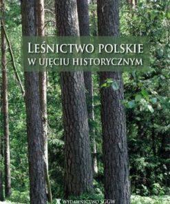 lesnictwo polskie w ujęciu historycznym