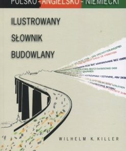 Ilustrowany słownik budowlany polsko-angielsko-niemiecki