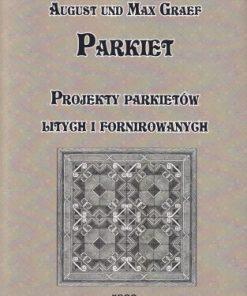 Parkiet - Projekty parkietów litych i fornirowanych