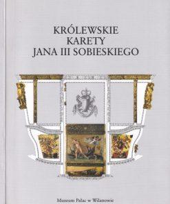 Królewski karety Jana III Sobieskiego