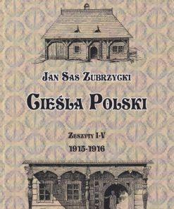Cieśla Polski. Zeszyty I-V. Reprint