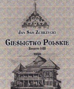 Cieślictwo Polskie. Zeszyty I-III. Reprint