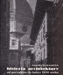 Historia architektury od początków do końca XVIII wieku